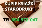 Zdjęcie do ogłoszenia: KUPIE ANTYCZNE KSIĄŻKI,STARODRUKI,MAPY,ALBUMY TELEFON 694972047