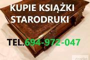 Zdjęcie do ogłoszenia: KUPIE ANTYKI,KSIĄŻKI,STARODRUKI,BIBLIE,MAPY TELEFON 694-972-047