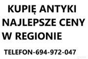 Zdjęcie do ogłoszenia: KUPIĘ ANTYKI NAJLEPSZE CENY W REGIONIE TELEFON 694-972-047