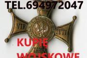 Zdjęcie do ogłoszenia: KUPIE ODZNAKI,ODZNACZENIA,MEDALE,ORDERY STARE WOJSKOWE TELEFON 694972047