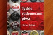 Zdjęcie do ogłoszenia: Tyskie vademecum piwa - Michael Jackson