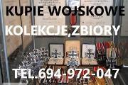 Zdjęcie do ogłoszenia: KUPIE WOJSKOWE STARE KOLEKCJE, ZBIORY- TELEFON 694-972-047