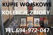 Zdjęcie do ogłoszenia: KUPIE WOJSKOWE STARE KOLEKCJE,ZBIORY,SZABEL,ORDERÓW,ODZNACZEŃ TEL.694-972-047