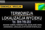 Zdjęcie do ogłoszenia: Kamera termowizyjna, Wrocław, tel. lokalizacja wycieku, badanie termowizja