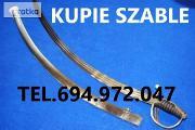 Zdjęcie do ogłoszenia: KUPIE SZABLE,BAGNETY,KORDZIKI,NOŻE STARE WOJSKOWE TELEFON 694-972-047