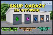 Zdjęcie do ogłoszenia: SKUP GARAŻY ZA GOTÓWKĘ / SKUP GARAŻÓW / KOMPRACHCICE / OPOLSKIE